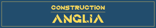 Construction Anglia